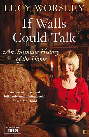 The front cover of If Walls Could Talk showing a blonde woman in a parlour holding a teacup