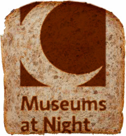 The Museums at Night logo proudly printed atop a slice of toast