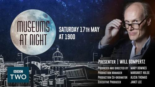 A poster promoting the BBC TV show about Museums at Night with Will Gompertz